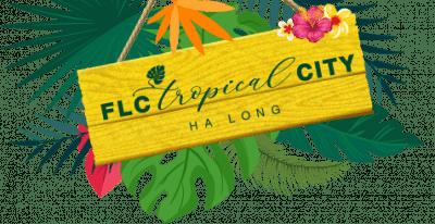 Dự án FLC Tropical City Hạ Long
