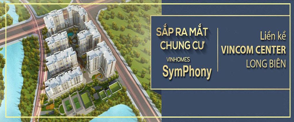 Mở bán Dự án Chung cư Vinhomes Symphony Long Biên
