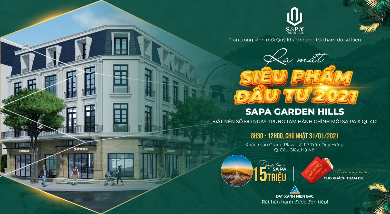 Sự kiện Ra mắt Siêu phẩm Đất nền Đầu Tư 2021 Sapa Garden Hills Lào Cai - Grand Plaza 117 Trần Duy Hưng, Hà Nội