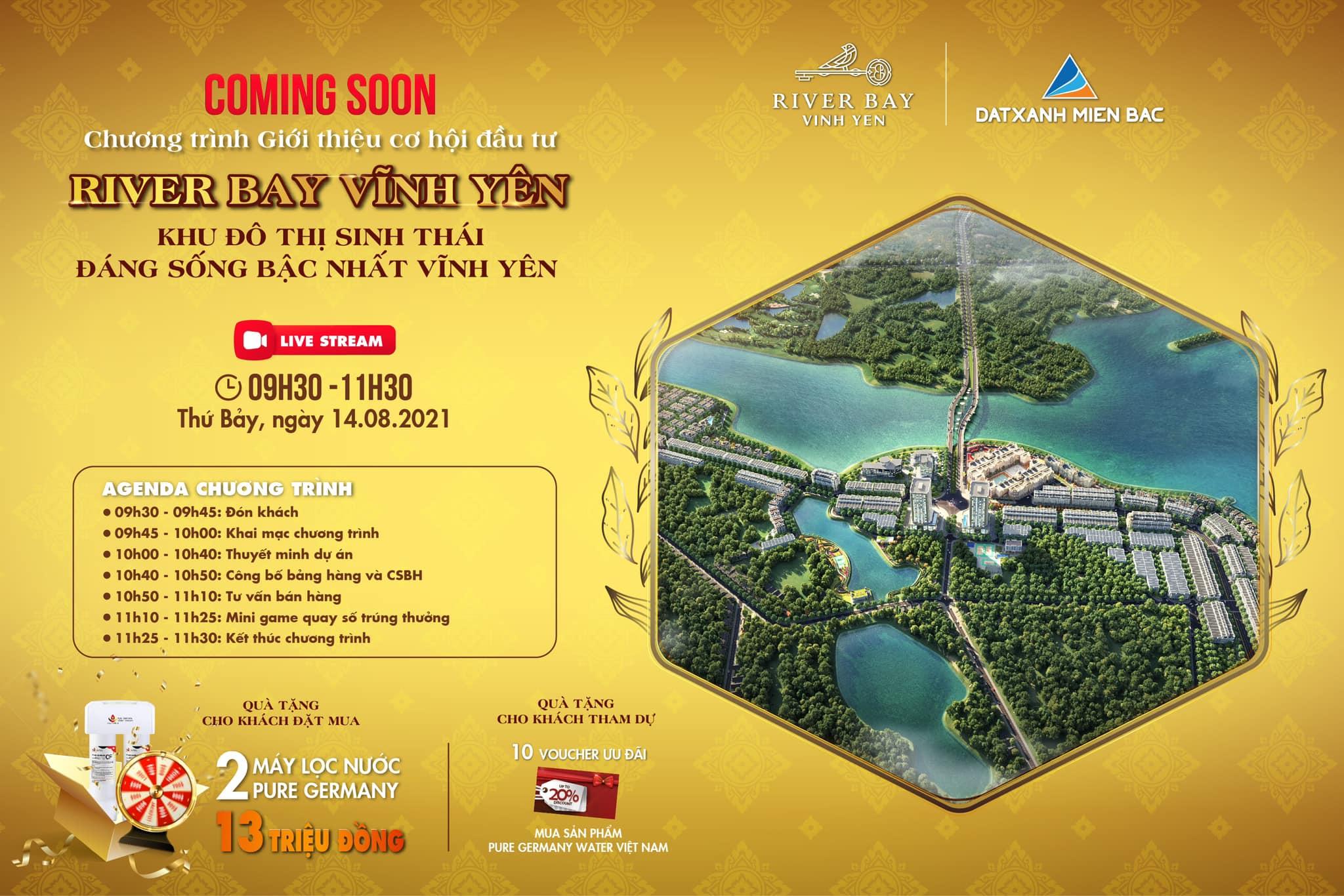 Lịch mở bán online 9 giờ 30 ngày Thứ Bảy 14/8/2021 Dự án River Bay Vĩnh Yên Bắc Đầm Vạc
