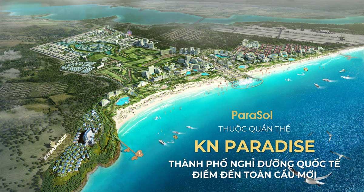 Tháng 9/2021 Mở bán ParaSol KN Paradise Cam Ranh Bãi Dài Cam Ranh